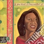 Irma Thomas - If You Want It,Come And cd musicale di Irma Thomas