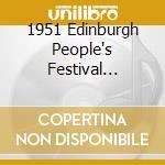1951 Edinburgh People's Festival Ceilidh cd musicale di ARTISTI VARI
