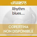 Rhythm blues... cd musicale di Bobby king & terry e