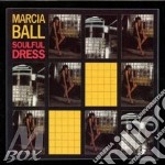 Marcia Ball - Soulful Dress cd musicale di Marcia Ball