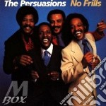 No frills - persuasions cd musicale di The Persuasions