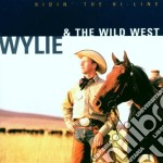 Wylie & The Wild West - Ridin The Hi-Line cd musicale di Wylie & the wild west
