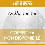Zack's bon ton cd musicale di Zachary Richard