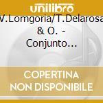 V.Lomgoria/T.Delarosa & O. - Conjunto Tex.Mexican V.5 cd musicale di V.lomgoria/t.delaros