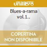 Blues-a-rama vol.1.. cd musicale di Anson funderburgh &