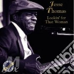 Lookin'for that woman - cd musicale di Thomas Jesse