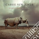 Carrie Newcomer - Kindred Spirits - A Collection cd musicale di Carrie Newcomer