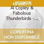 Al Copley & Fabolous Thunderbirds - Good Understanding cd musicale di Al copley & fabolous thunderbi
