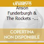 Anson Funderburgh & The Rockets - Which Way In Texas? cd musicale di Anson funderburgh &