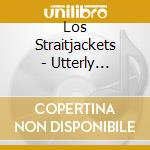 The utterly fantastic... - cd musicale di Straitjackets Los
