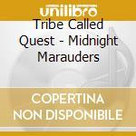 MIDNIGHT MARAUDERS cd musicale di TRIBE CALLED QUEST A