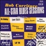 All-star blues sessions - cd musicale di Bob Corritore