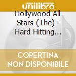 Hard hitting blues from - cd musicale di The hollywood all stars