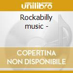 Rockabilly music - cd musicale di Jackie lee cochran