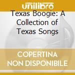 D.Alvin/T.Russell/D.Watson & O. - Texas Songs, Texas Boogie cd musicale di D.alvin/t.russell/d.watson & o
