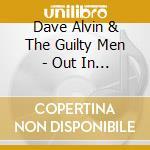 OUT IN CALIFORNIA cd musicale di ALVIN DAVE