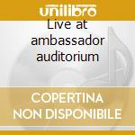 Live at ambassador auditorium cd musicale di Ken Peplowski
