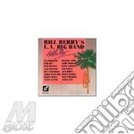Hello rev / big band cd musicale di Bill Berry