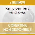 Remo palmier / windflower cd musicale di Herb Ellis