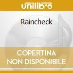 Raincheck cd musicale di Louis Bellson