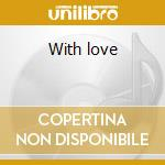 With love cd musicale di Rosemary Clooney