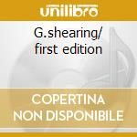 G.shearing/ first edition cd musicale di Jim Hall