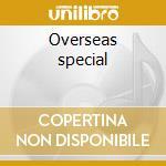 Overseas special cd musicale di M.alexander/r.brown/