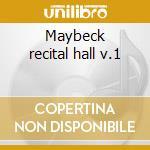 Maybeck recital hall v.1 cd musicale di Brackeen Joanne