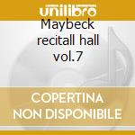 Maybeck recitall hall vol.7 cd musicale di John Hicks