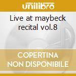 Live at maybeck recital vol.8 cd musicale di Gerry Wiggins