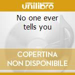 No one ever tells you cd musicale di Eden Atwood
