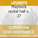 Maybeck recital hall v. 27 cd musicale di Denny Zeitlin