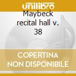Maybeck recital hall v. 38 cd musicale di Ted Rosenthal