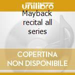 Mayback recital all series cd musicale di Monty Alexander