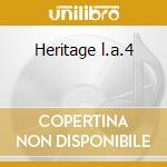Heritage l.a.4 cd musicale di L.a.4 The