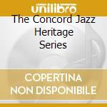 THE CONCORD JAZZ HERITAGE SERIES cd musicale di HALL JIM