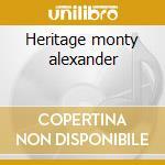 Heritage monty alexander cd musicale di Monty Alexander