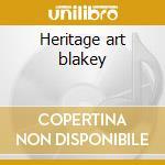Heritage art blakey cd musicale di Art Blakey