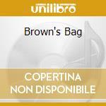 BROWN'S BAG cd musicale di BROWN RAY