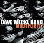 MULTIPLICITY cd musicale di WECKL DAVE BAND