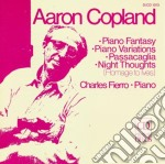 Aaron Copland - Fantasia Per Pianoforte, Passacaglia, Ni cd musicale di Aaron Copland