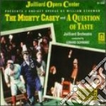 The mighty casey - a question of taste cd musicale di William Schuman