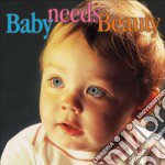 Baby Needs Beauty  - Vari  /moscow Chamber Orchestar, Scottish Chamber Orchestra  Spiritual Revival Choir Of Russia cd musicale di Miscellanee