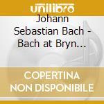 Johann Sebastian Bach - Preludio E Fuga Bwv 532, Bwv 541, Concer cd musicale di Johann Sebastian Bach