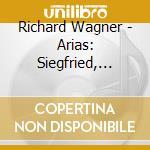 Richard Wagner - Arie D'opera Da Sigfrido, Lohengrin, Tri cd musicale di Richard Wagner