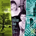 Sounds Of The Seine  - Glorian Duo  /the Glorian Duo: Wendy Herner Lucas, Arpa  Donna Milanovich, Flauto Traverso cd musicale di Miscellanee