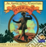 Peter pan - the classic story in music cd musicale di Miscellanee
