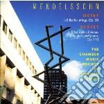 Felix Mendelssohn - Sestetto Per Piano Op.110  Ottetto Op.20 cd musicale di Felix Mendelssohn
