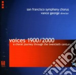 1900/2000: Un Viaggio 'corale' Attraverso Il Ventesimo Secolo  - George Vance Dir  /san Francisco Symphony Chorus cd musicale di Miscellanee