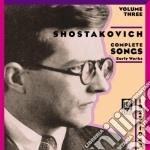 Dmitri Sciostakovic - Integrale Delle Romanze Vol.3 cd musicale di Dmitri Sciostakovic